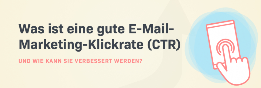 What is Good Email Marketing Click-through Rate (CTR) & How to Improve It and pointer clicking